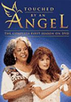 Touched by An Angel, the Complete First Season