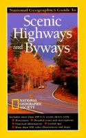 National Geographic's Guide to Scenic Highways and Byways