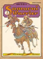How to Be A Samurai Warrior