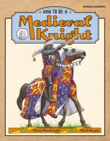 How to Be A Medieval Knight