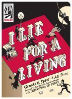 I Lie for A Living