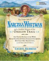The Tragic Tale of Narcissa Whitman