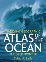 National Geographic Atlas of the Ocean