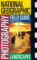 National Geographic Photography Field Guide