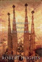 Barcelona the Great Enchantress