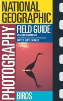 National Geographic Photography Field Guide, Birds