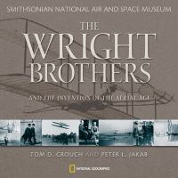 The Wright Brothers and the Invention of the Aerial Age