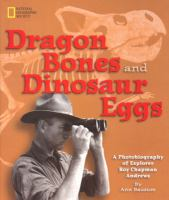 Dragon Bones and Dinosaur Eggs