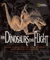 How Dinosaurs Took Flight