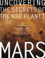 Uncovering the Secrets of the Red Planet