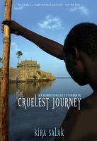 The Cruelest Journey