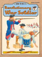 How to Be A Revolutionary War Soldier