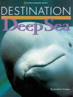 Destination--deep Sea