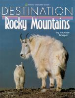 Destination--Rocky Mountains