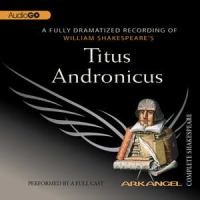 William Shakespeare's Titus Andronicus