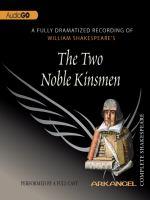 Two Noble Kinsmen, The