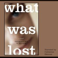 What Was Lost