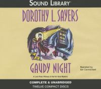 Gaudy night : a Lord Peter Wimsey & Harriet Vane mystery