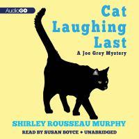 Cat Laughing Last