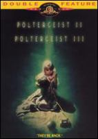 Poltergeist II [videorecording (DVD)] : Poltergeist III