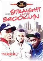 Straight Out of Brooklyn
