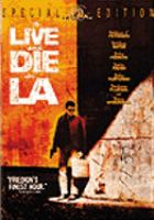 To Live and Die in L.A