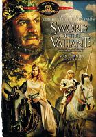 Sword of the Valiant : the Legend of Sir Gawain and the Green Knight