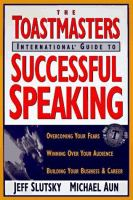 The Toastmasters International Guide to Successful Speaking