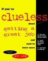 If You're Clueless About Getting A Great Job and Want to Know More