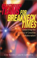Breakthrough Teams For Breakneck Times