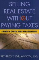 Selling Real Estate Without Paying Taxes