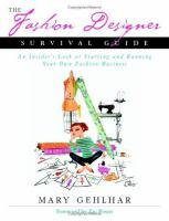 The Fashion Designer Survival Guide