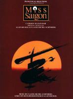 Cameron Mackintosh Presents Miss Saigon