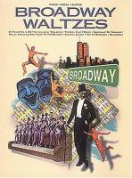 Broadway Waltzes