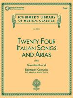 Twenty-four Italian Songs and Arias of the Seventeenth and Eighteenth Centuries for Medium Low Voice