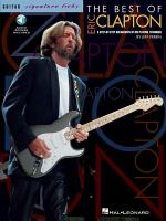 Best of Eric Clapton: a step-by-step break down of his playing technique