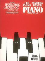 Learn to Harmonize and Transpose at the Keyboard, Beginning Level