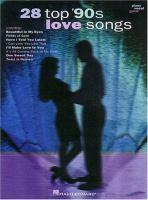 28 Top '90s Love Songs