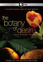 The Botany of Desire