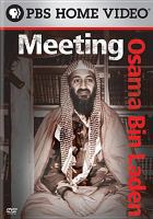 Meeting Osama Bin Laden