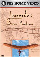 Leonardo's Dream Machines