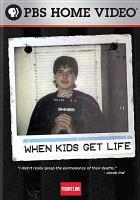 When Kids Get Life