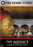 The Medici, Godfathers of the Renaissance