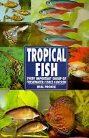The Guide to Owning Tropical Fish