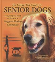 The Living Well Guide for Senior Dogs