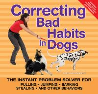 Correcting Bad Habits in Dogs