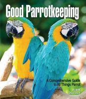 Good Parrotkeeping