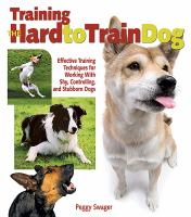 Training the Hard-to-train Dog