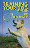 Training your Dog for Sports and Other Activities