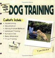 The Simple Guide to Dog Training